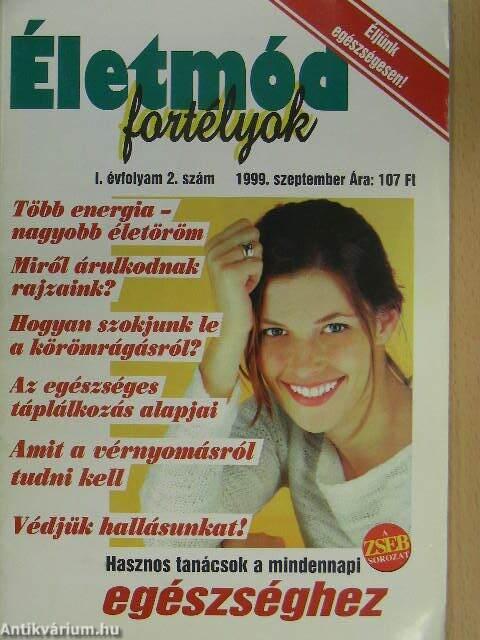 6400e1806a Életmód Fortélyok 1999. szeptember (Zseb Kiadó Kft., 1999 ...