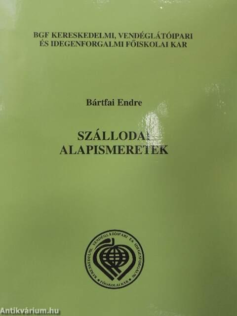 Bártfai Endre  Szállodai alapismeretek Mellékletek (Budapesti ... e8d0fc9757