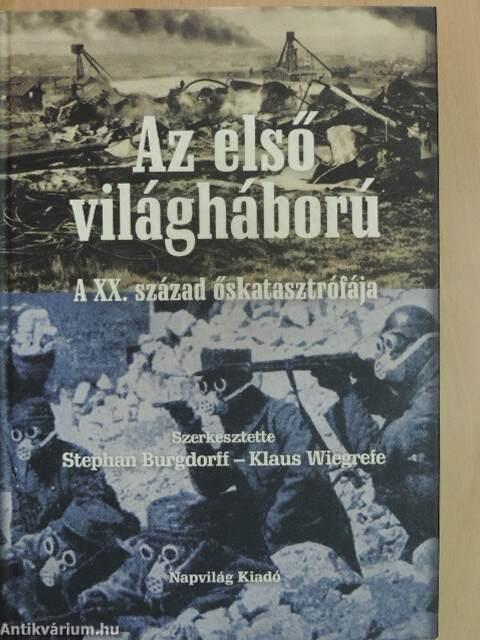 Stig Förster: Az első világháború (Napvilág Kiadó, 2010 ...