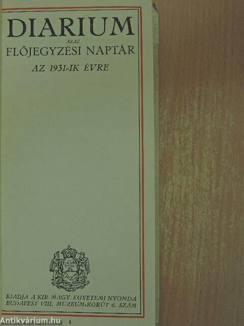 1931 naptár Dallos Hanna: Diarium azaz előjegyzési naptár az 1931 ik évre  1931 naptár