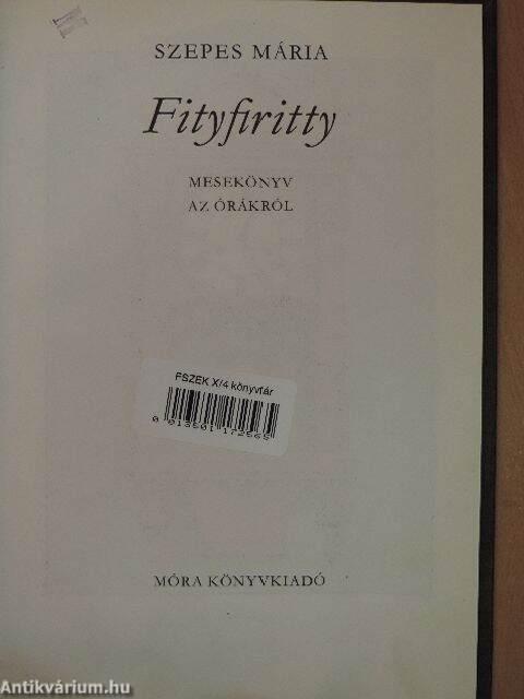 Fityfiritty Mese az órákról