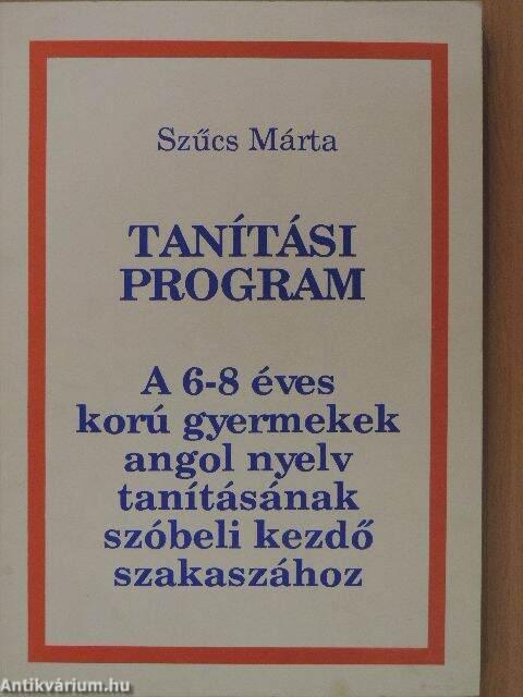 c276ea4631 A 6-8 éves korú gyermekek angol nyelv tanításának szóbeli kezdő szakaszához