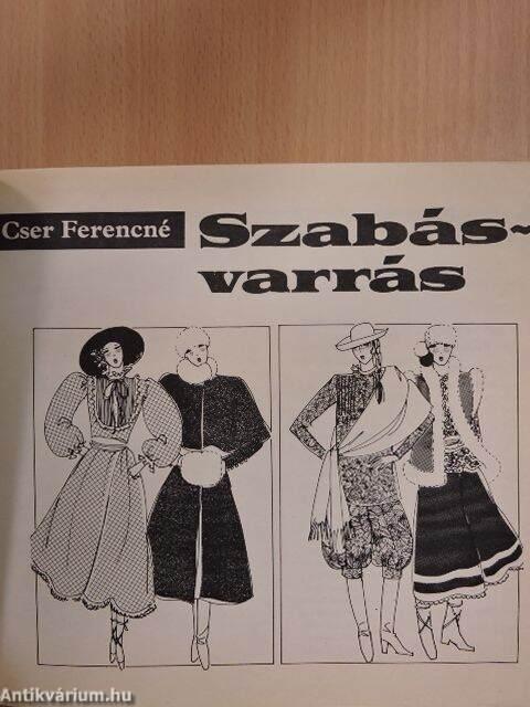 1273ec7b0b Cser Ferencné: Szabás-varrás (Magyar Nők Országos Tanácsa-Kossuth ...