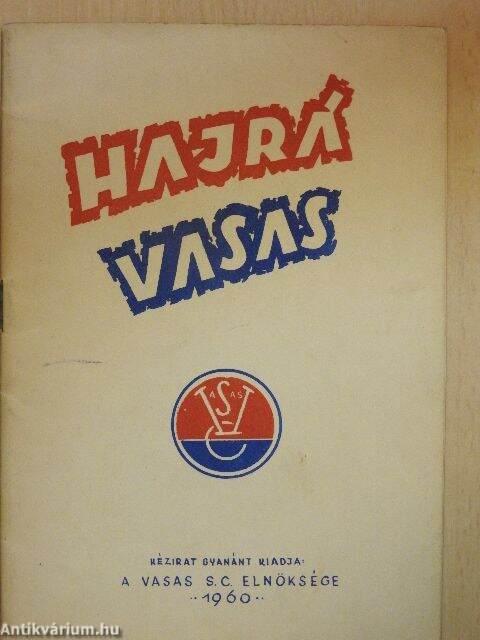 Hajrá Vasas (Vasas S.C. Elnöksége 20304be275