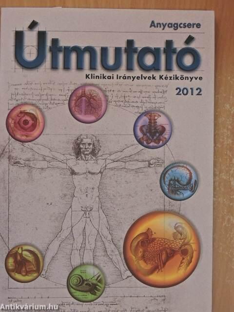 Dr. Gerő László: Anyagcsere Útmutató 2012 (Medition Kiadó..