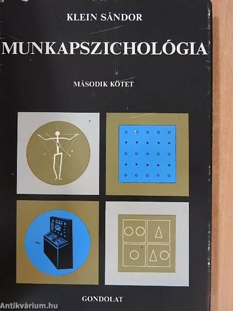 Klein Sándor: Munkapszichológia II. (Gondolat Könyvkiadó