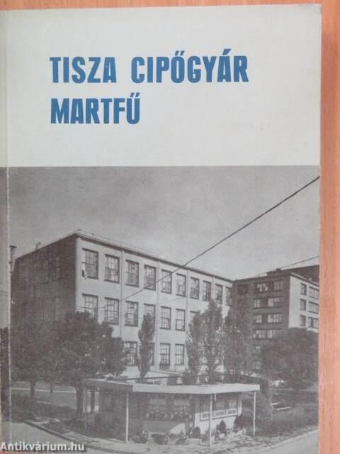 9527f0da53ab Hegedűs Kálmán: Tisza Cipőgyár (Damjanich János Múzeum, 1974 ...