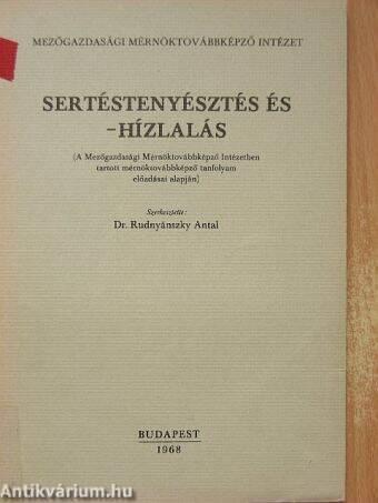 Dr. Bajor Ferenc: Sertéstenyésztés és -hízlalás ...