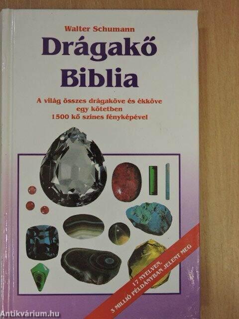 bda5a672cc4 Walter Schumann: Drágakő Biblia (Glória Könyvkiadó) - antikvarium.hu