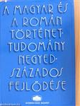 A magyar és a román történettudomány negyedszázados fejlődése