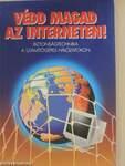 Védd magad az interneten!