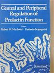 Central and Peripheral Regulation of Prolactin Function