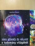 1001 kérdés és válasz a tudomány világából