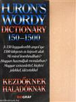 Huron's wordy dictionary 150-1500