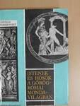 Istenek és hősök a görög-római mondavilágban