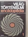Világtörténelmi enciklopédia 1-2.