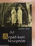 Az Árpád-kori Veszprém