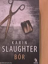 59dba28839ec Karin Slaughter művei, könyvek, használt könyvek - Antikvarium.hu