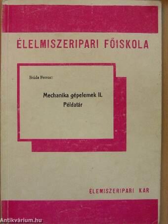 Mechanika gépelemek II.