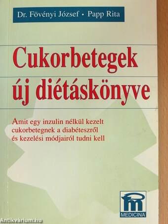 Cukorbetegek új diétáskönyve