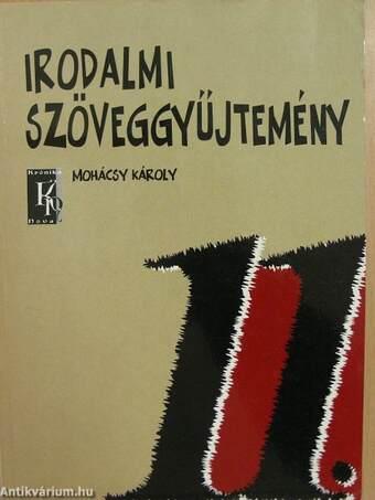 Irodalmi szöveggyűjtemény 11.
