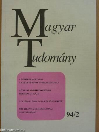 Magyar Tudomány 1994. február