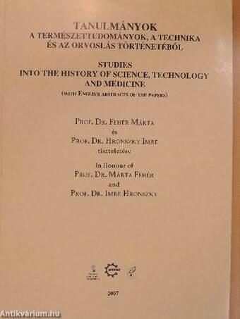 Tanulmányok a természettudományok, a technika és az orvoslás történetéből 2007