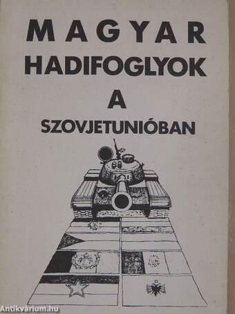 Magyar hadifoglyok a Szovjetunióban