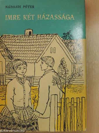 Imre két házassága