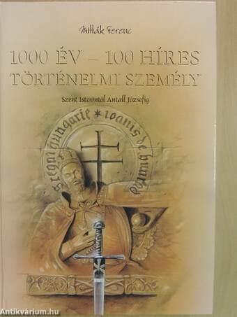 1000 év - 100 híres történelmi személy