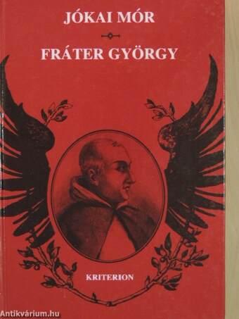"""Képtalálat a következőre: """"Jókai Mór: Fráter György"""""""
