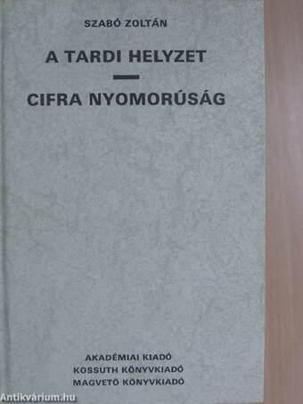 A tardi helyzet/Cifra nyomorúság