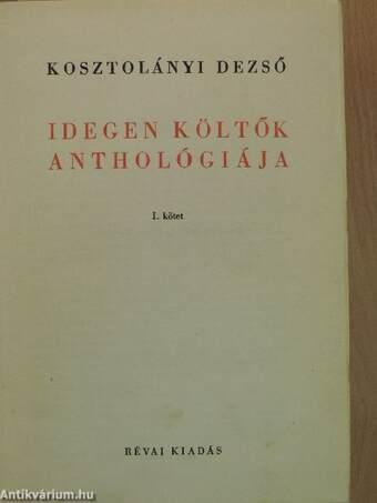 Idegen költők anthológiája I-II.