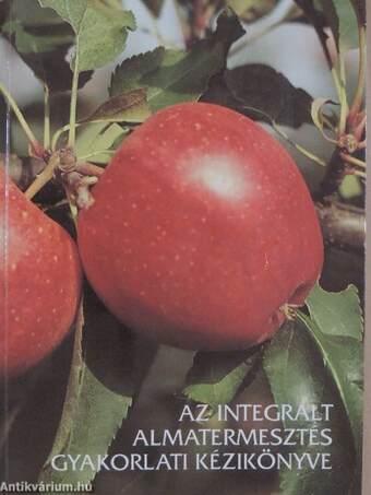Az integrált almatermesztés gyakorlati kézikönyve