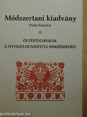 0969850da Beszprémy Józsefné: Öltéstechnikák a Nyugat-Dunántúli hímzésekhez ...