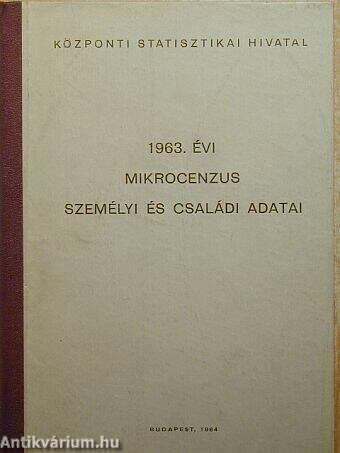 1963. évi mikrocenzus személyi és családi adatai
