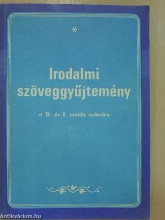 Irodalmi szöveggyűjtemény a IX. és a X. osztály számára