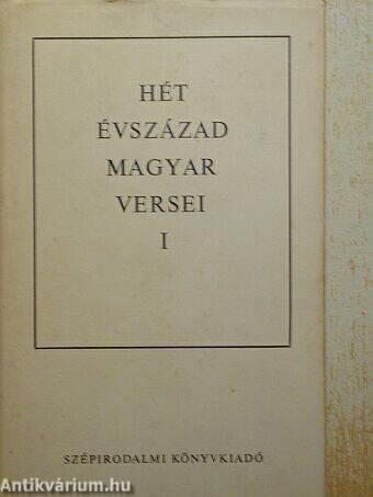 Hét évszázad magyar versei I. (töredék)
