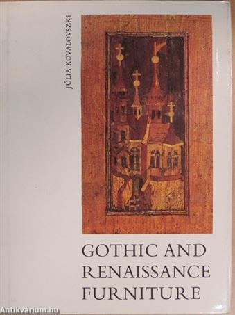 Gothic and Renaissance Furniture