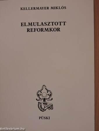 Elmulasztott reformkor