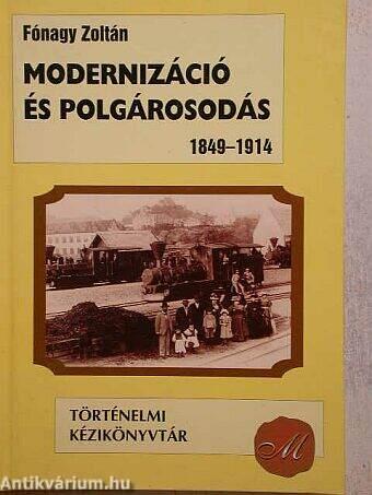 Modernizáció és polgárosodás