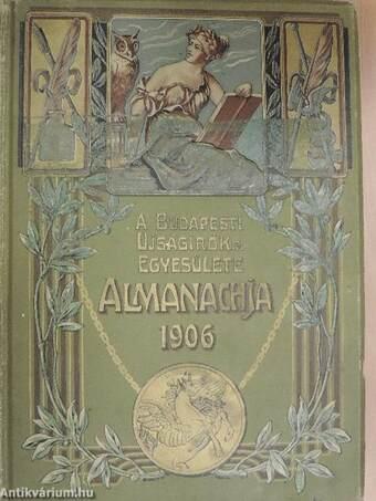 A Budapesti Ujságirók Egyesülete Almanachja 1906