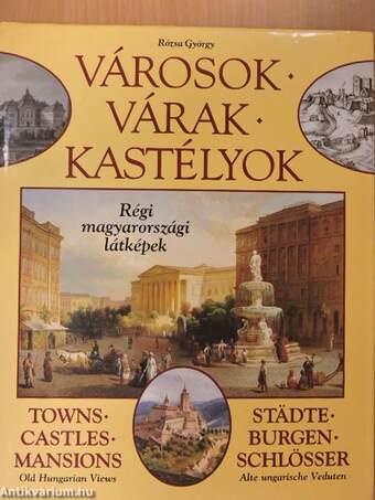 Városok - Várak - Kastélyok