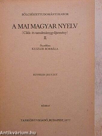 A mai magyar nyelv II.