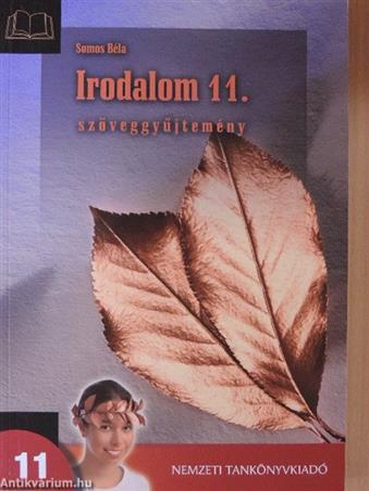 Irodalom 11. - Szöveggyűjtemény