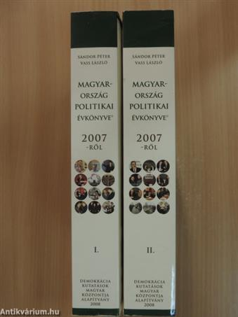 Magyarország politikai évkönyve 2007-ről I-II.