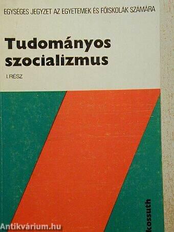 Tudományos szocializmus I.