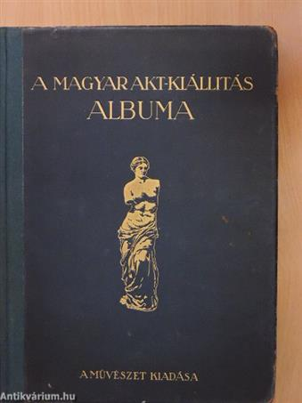A Magyar Akt-Kiállítás albuma