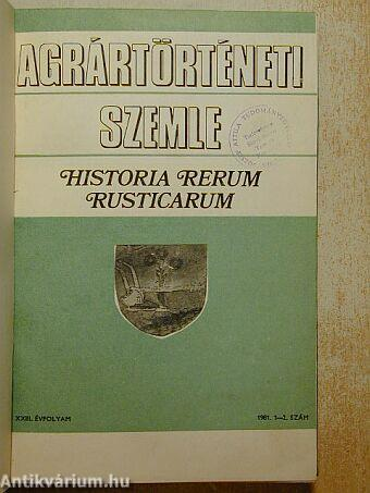 Agrártörténeti Szemle 1981/1-4.