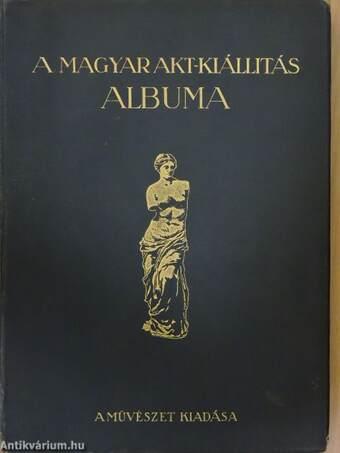 A Magyar Akt-Kiállítás albuma (rossz állapotú)